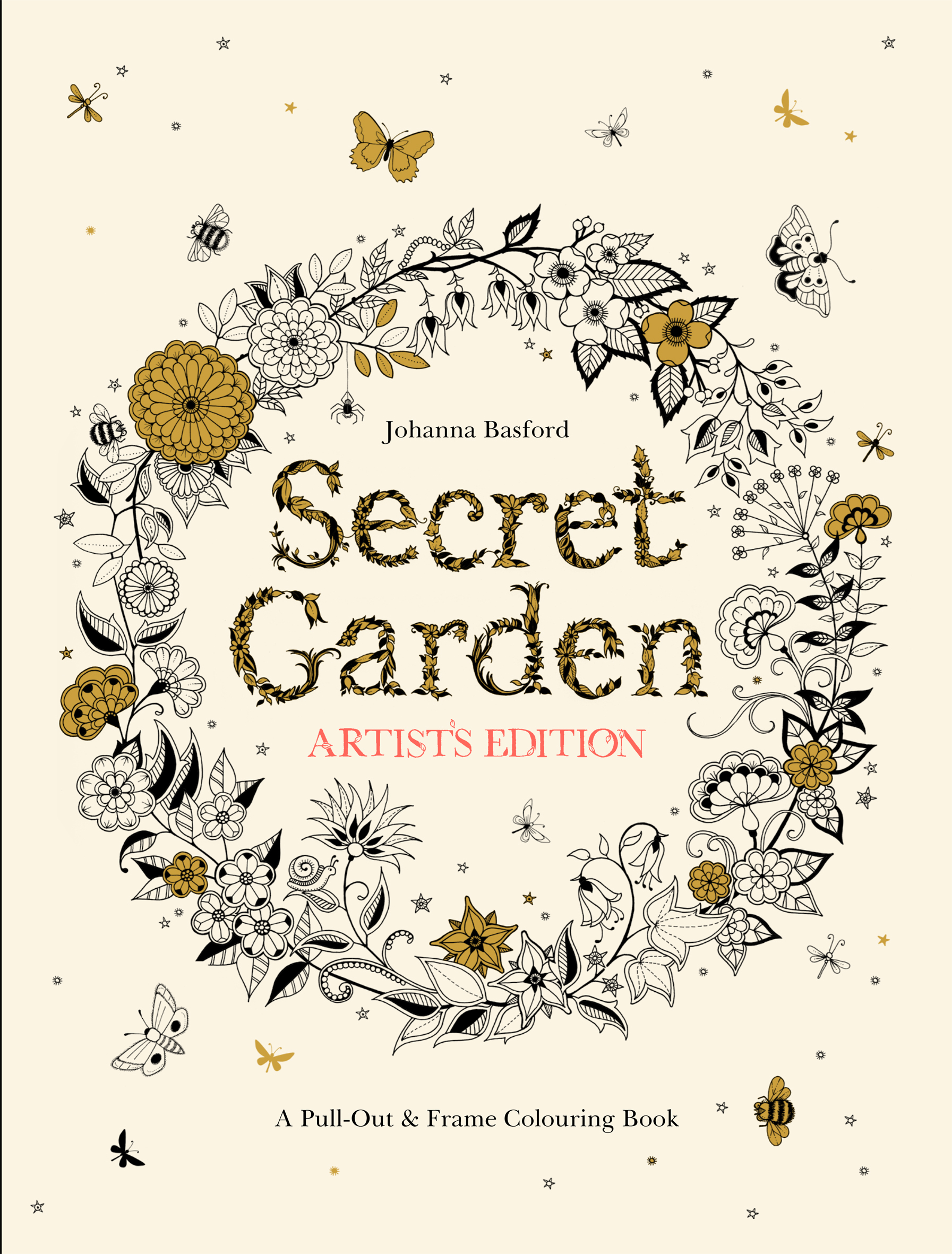 Secret Garden Artist's Edition: A Pull-Out and Frame Colouring Book by Johanna Basford, ISBN: 9781780677309