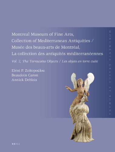 Montreal Museum of Fine Arts, Collection of Mediterranean Antiquities, Vol. 2, the Terracotta Collection: Muse Des Beaux-Arts de Montral, La Collectio