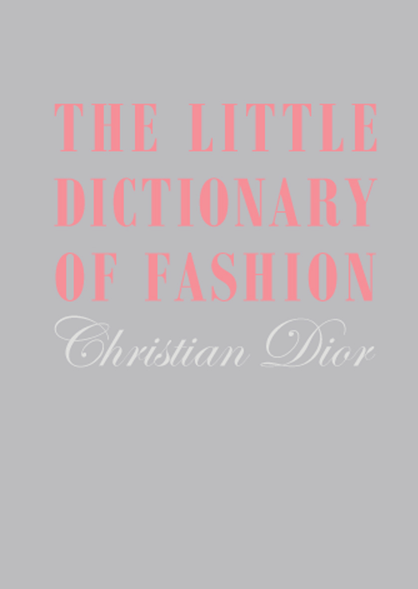 Little Dictionary of Fashion Gift Edition