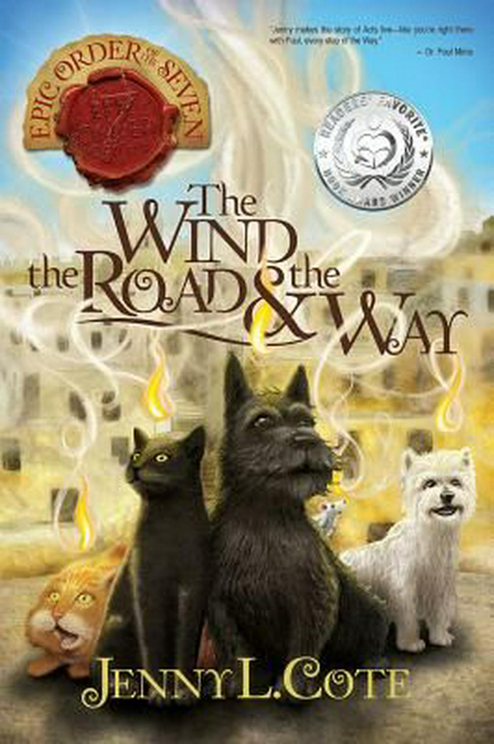The Wind, the Road and the Way by Jenny L Cote, ISBN: 9780899577937