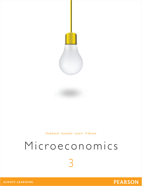 Microeconomics (3e) by Glenn Hubbard , ISBN: 9781486010226