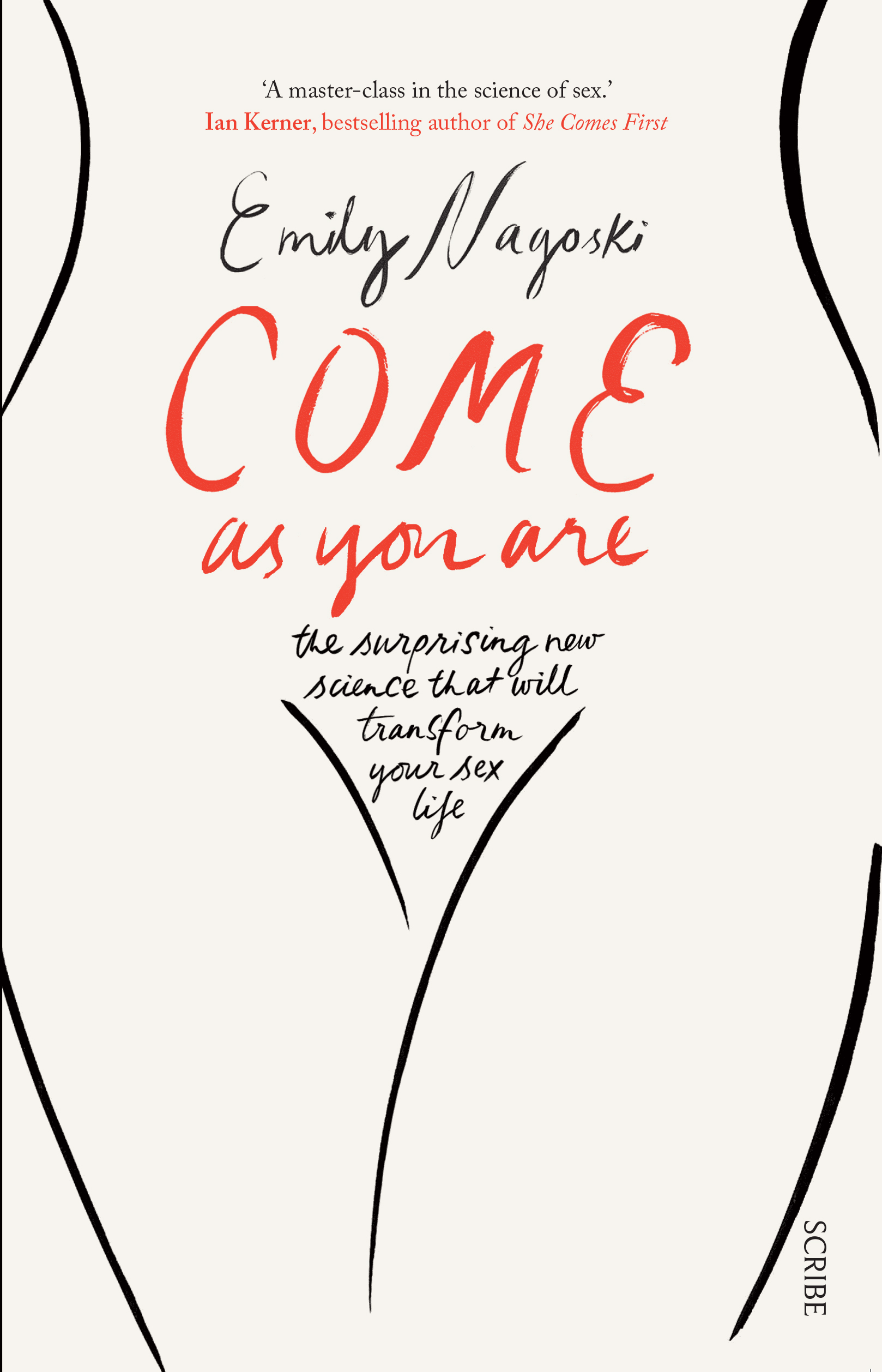 Come as You are: the Surprising New Science That Will Transform Your Sexlife