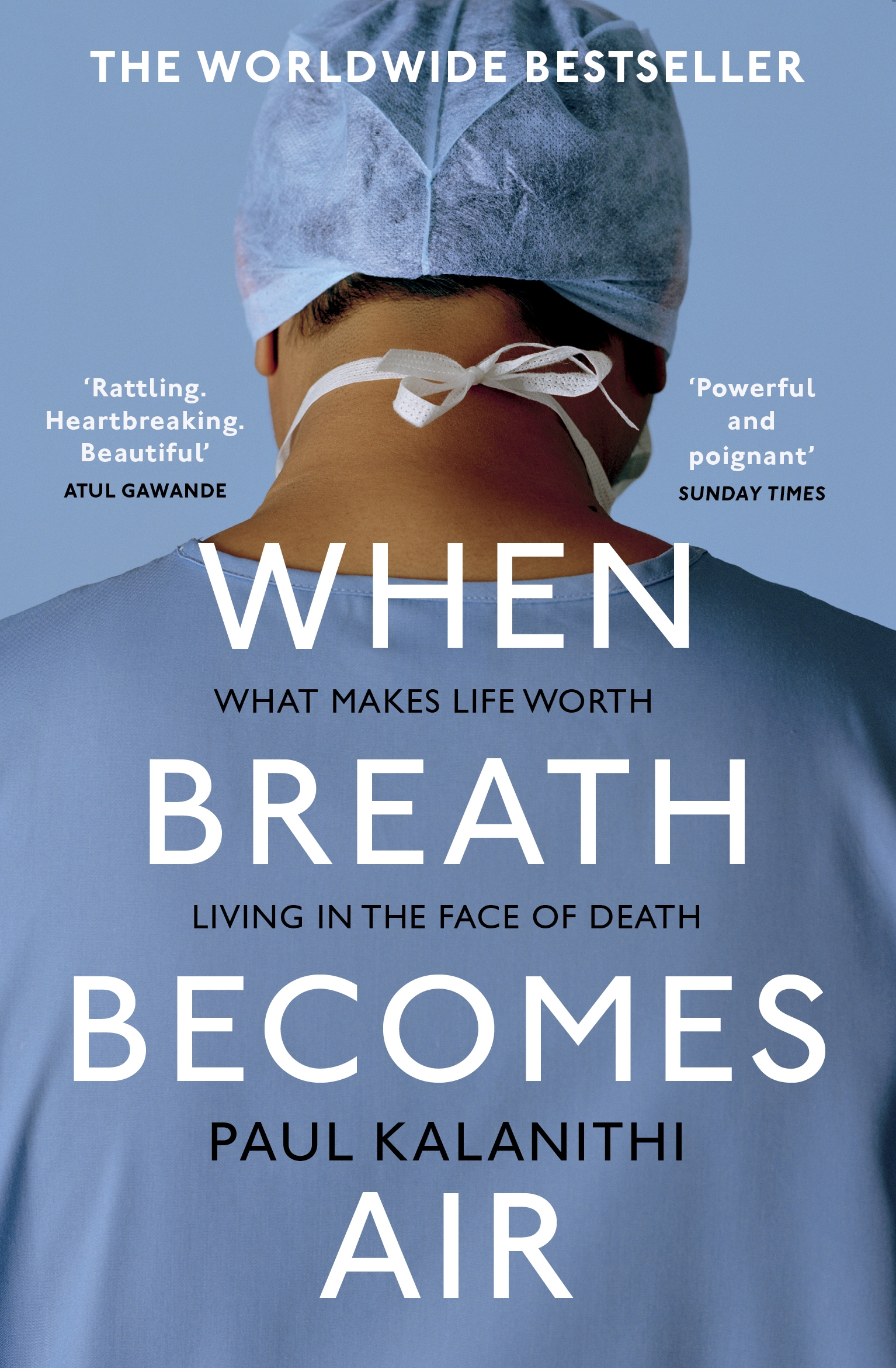 When Breath Becomes Air by Paul Kalanithi, ISBN: 9781784701994