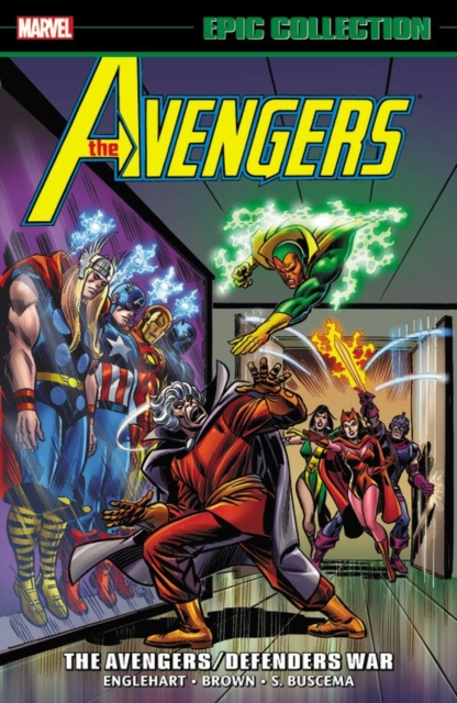 Avengers Epic Collection: The Avengers/Defenders War by Steve Englehart, ISBN: 9781302910006