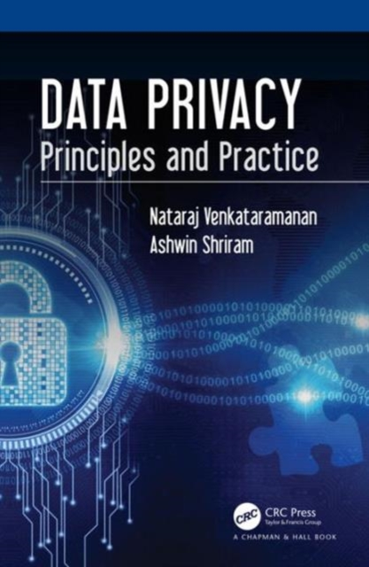 Data Privacy: Principles and Practice