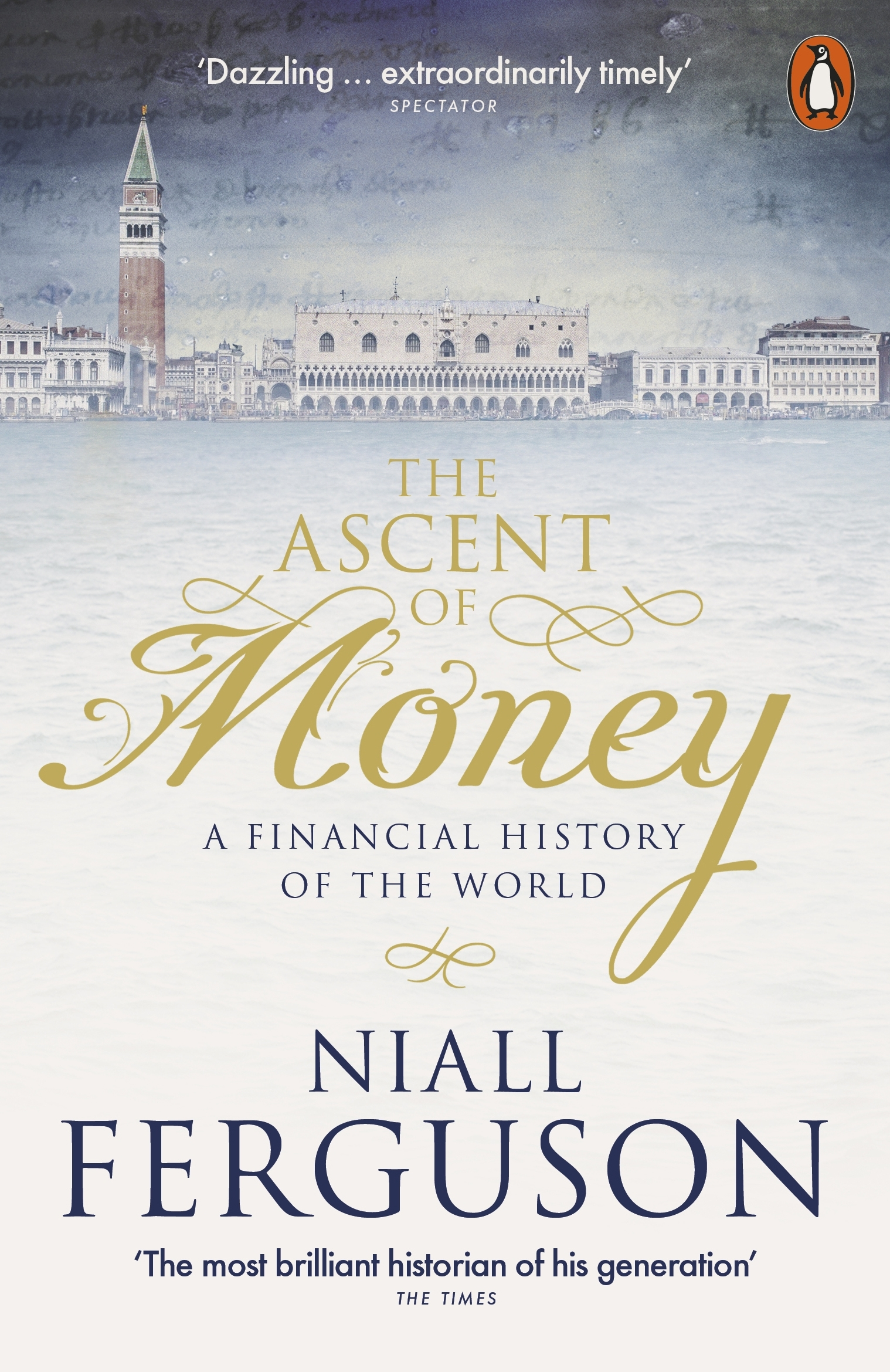 Ascent Of MoneyA Financial History Of The World The