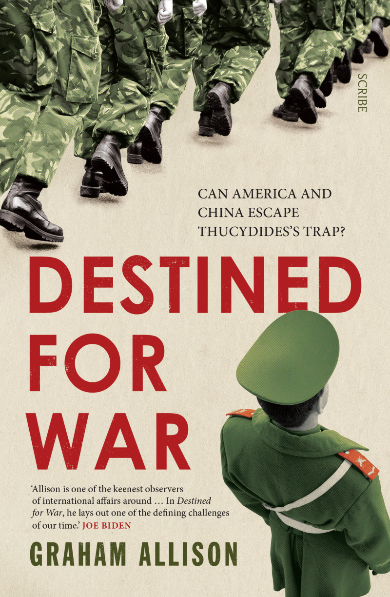 Destined for WarAmerica, China, and Thucydidess Trap