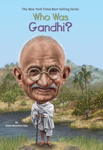 a comprehensive analysis of who was gandi a book by dana meachen rau Empowering education adheres to the highest standard of grandfather gandhi by arun gandi & bethany who was gandhi by dana meachen rau (grades 3 – 6.
