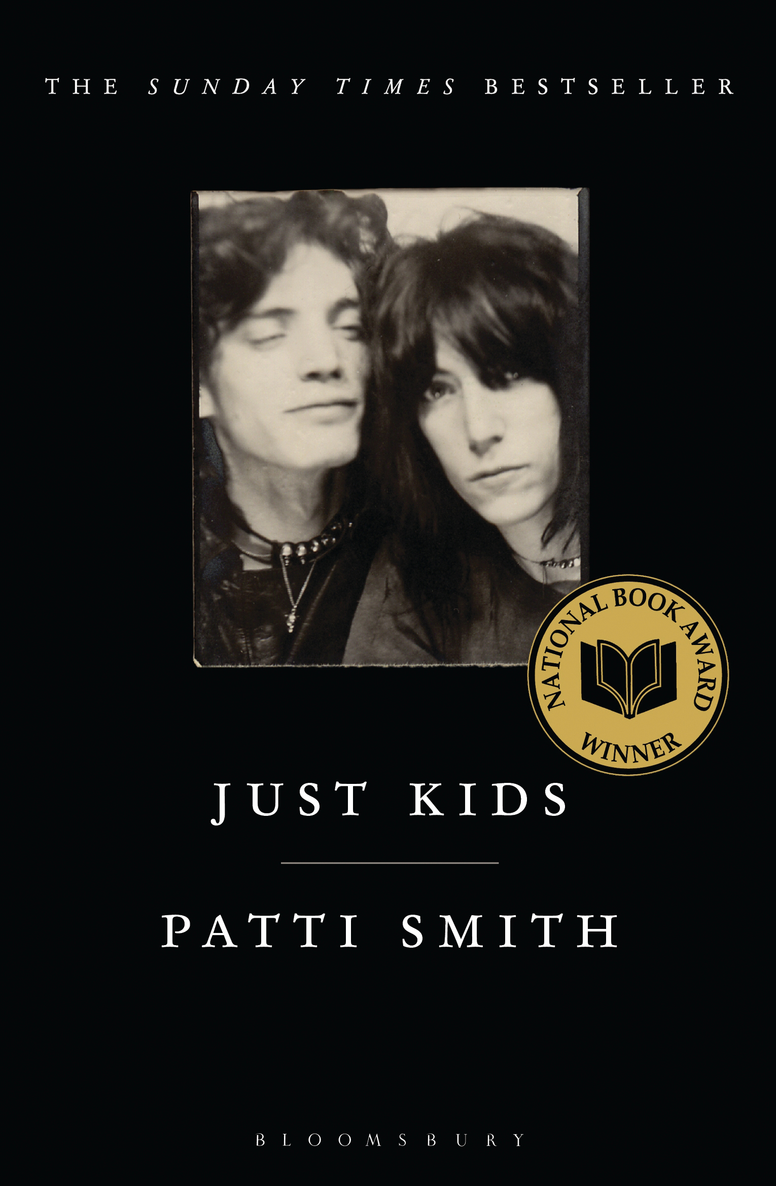 Just Kids by Patti Smith, ISBN: 9780747568766