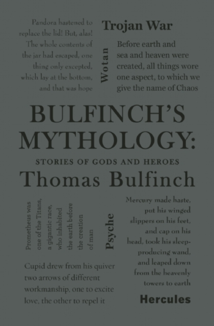 Bulfinch's Mythology: Stories of Gods and Heroes (Word Cloud Classics) by Thomas Bulfinch, ISBN: 9781626864696