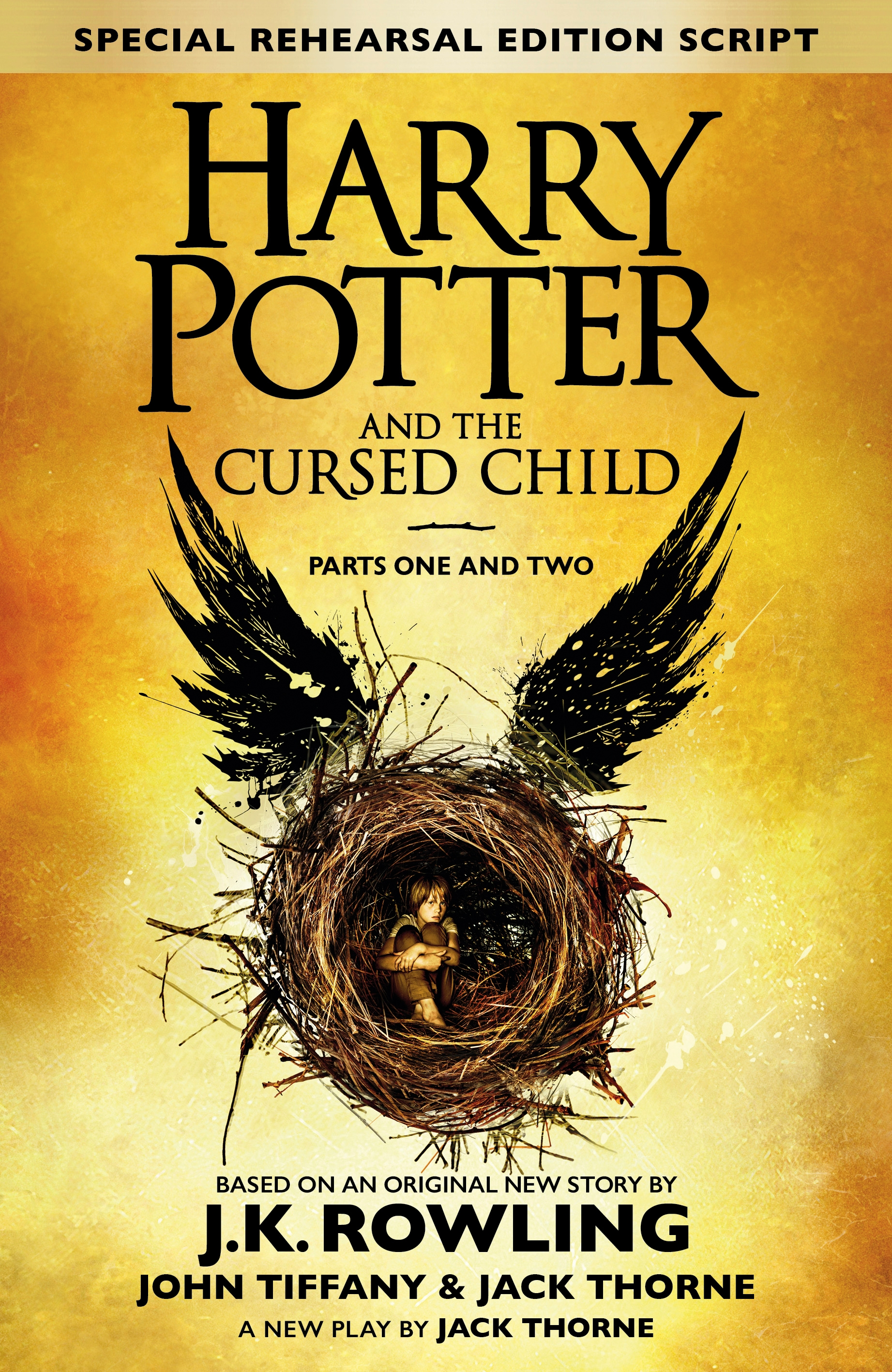 Harry Potter and the Cursed Child - Parts I & II (Special Rehearsal Edition): The Official Script Book of the Original West End Production by J.K. Rowling, ISBN: 9780751565355