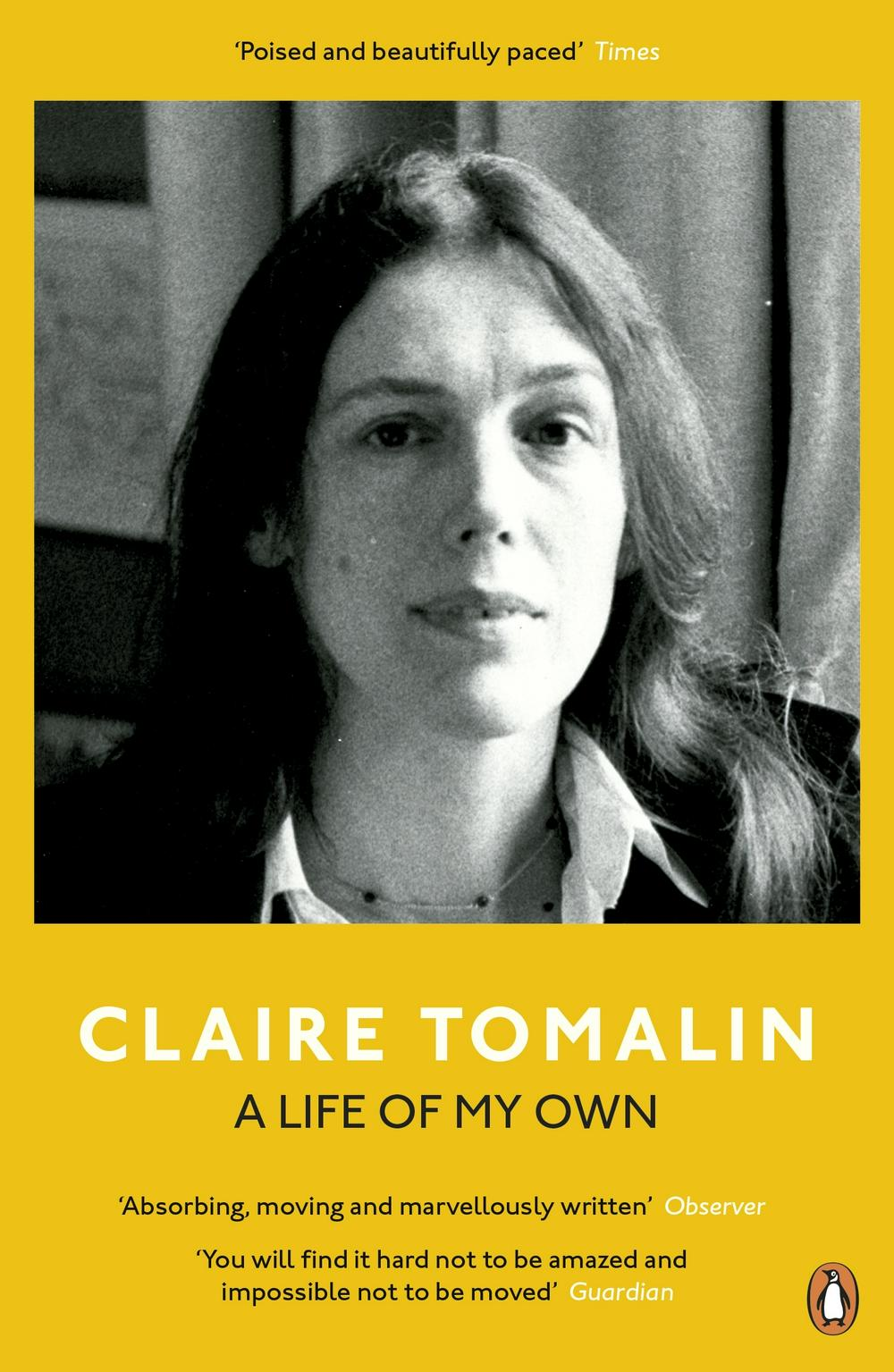A Life of My Own by Claire Tomalin, ISBN: 9780241974834