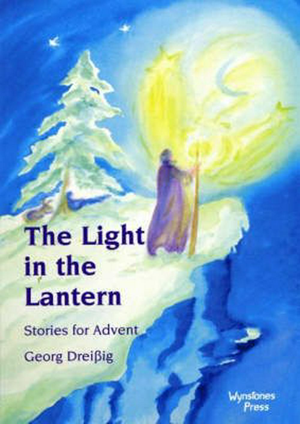 The Light in the Lantern: Stories for Advent