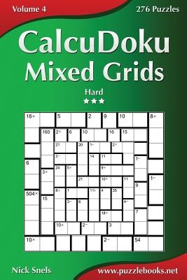 Calcudoku Mixed Grids - Hard - Volume 4 - 276 Puzzles