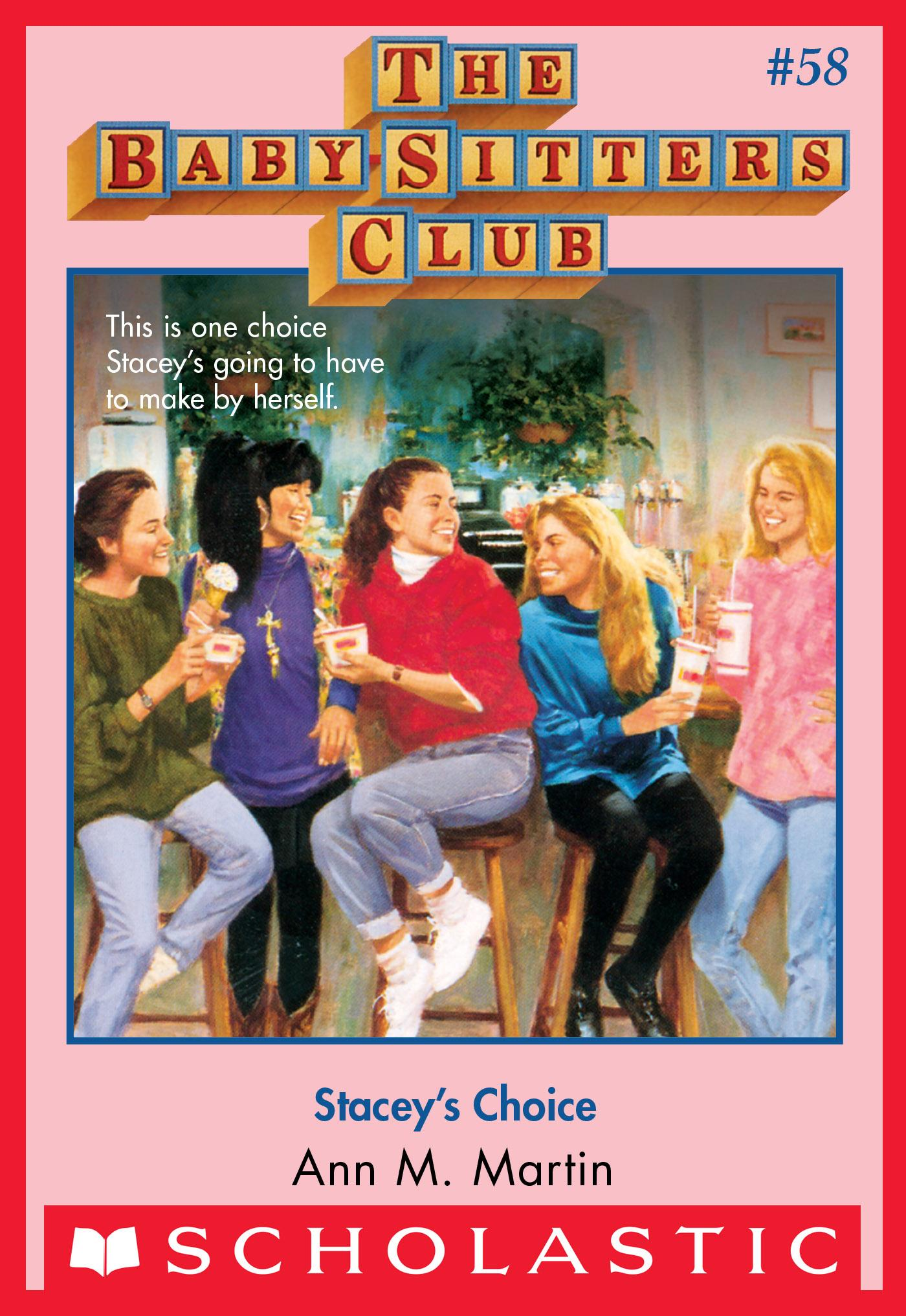 The Baby-Sitters Club #58: Stacey's Choice