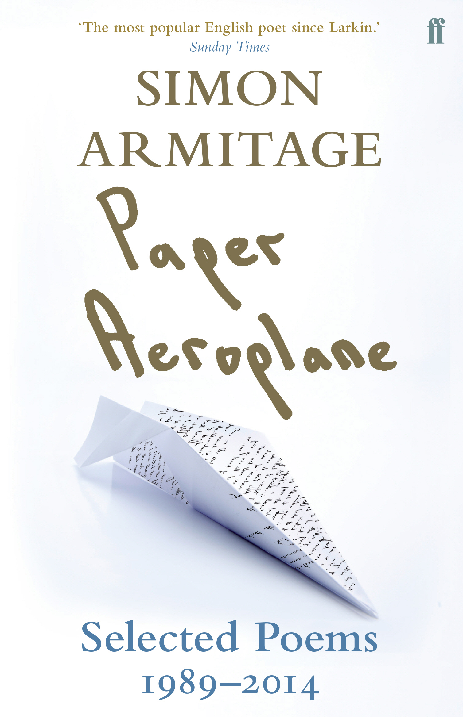 Paper Aeroplane by Simon Armitage And Sue Roberts, ISBN: 9780571310692