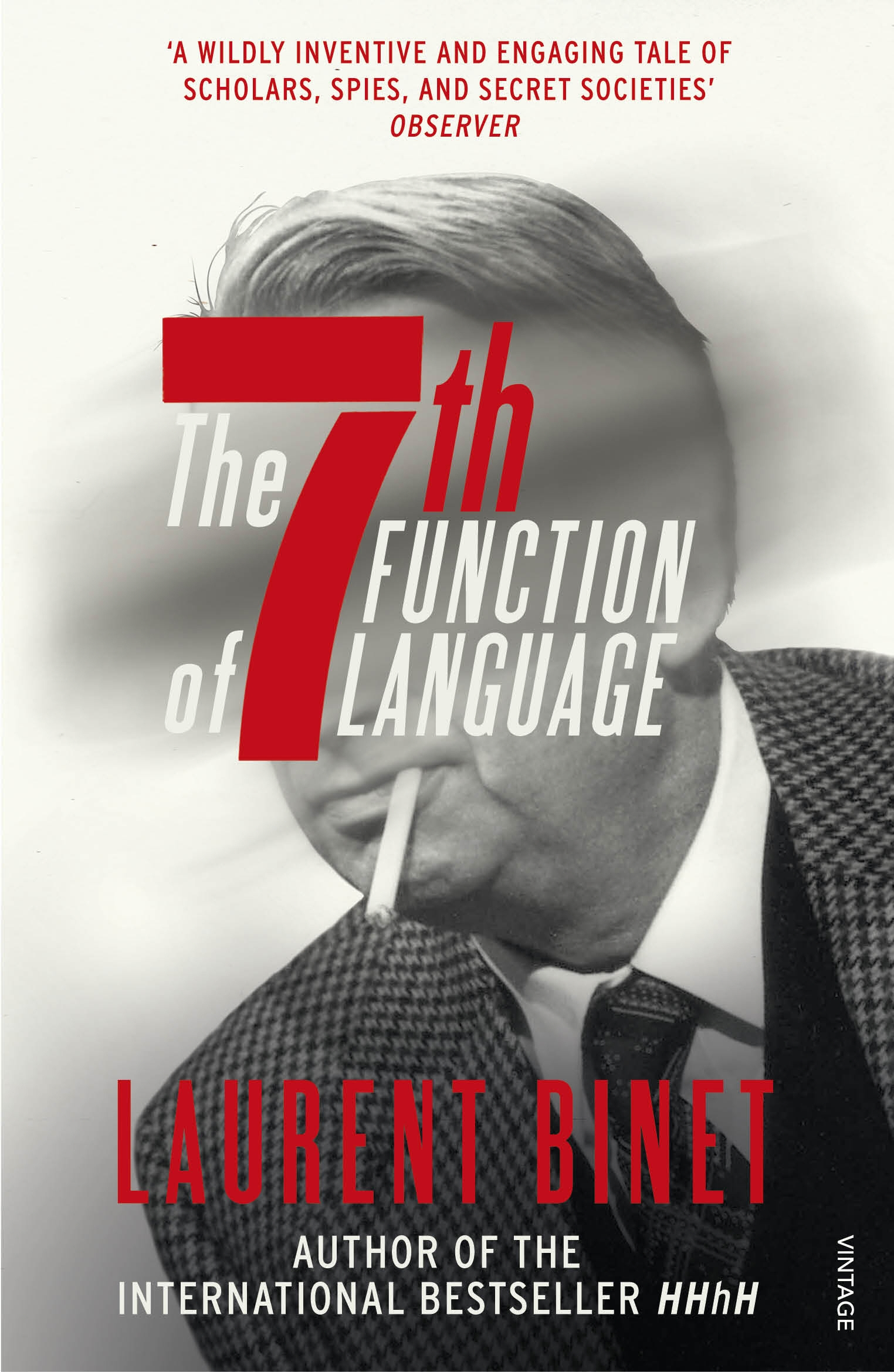The 7th Function of Language by Laurent Binet, ISBN: 9781784703196