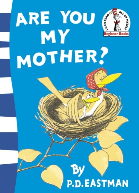 Are You My Mother? by P.d. Eastman, ISBN: 9780007224791
