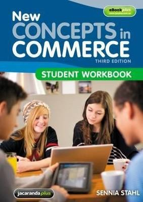 New Concepts in Commerce 3E Student Workbook by Sennia Stahl, ISBN: 9781118401026