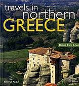 Travels in Northern Greece by Diana Farr Louis, ISBN: 9789608639591