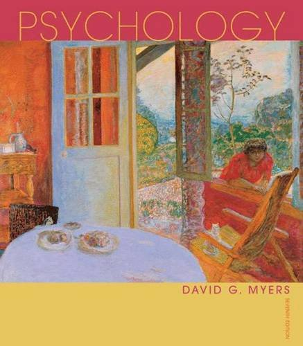 Psychology by David G. Myers, ISBN: 9780716752516