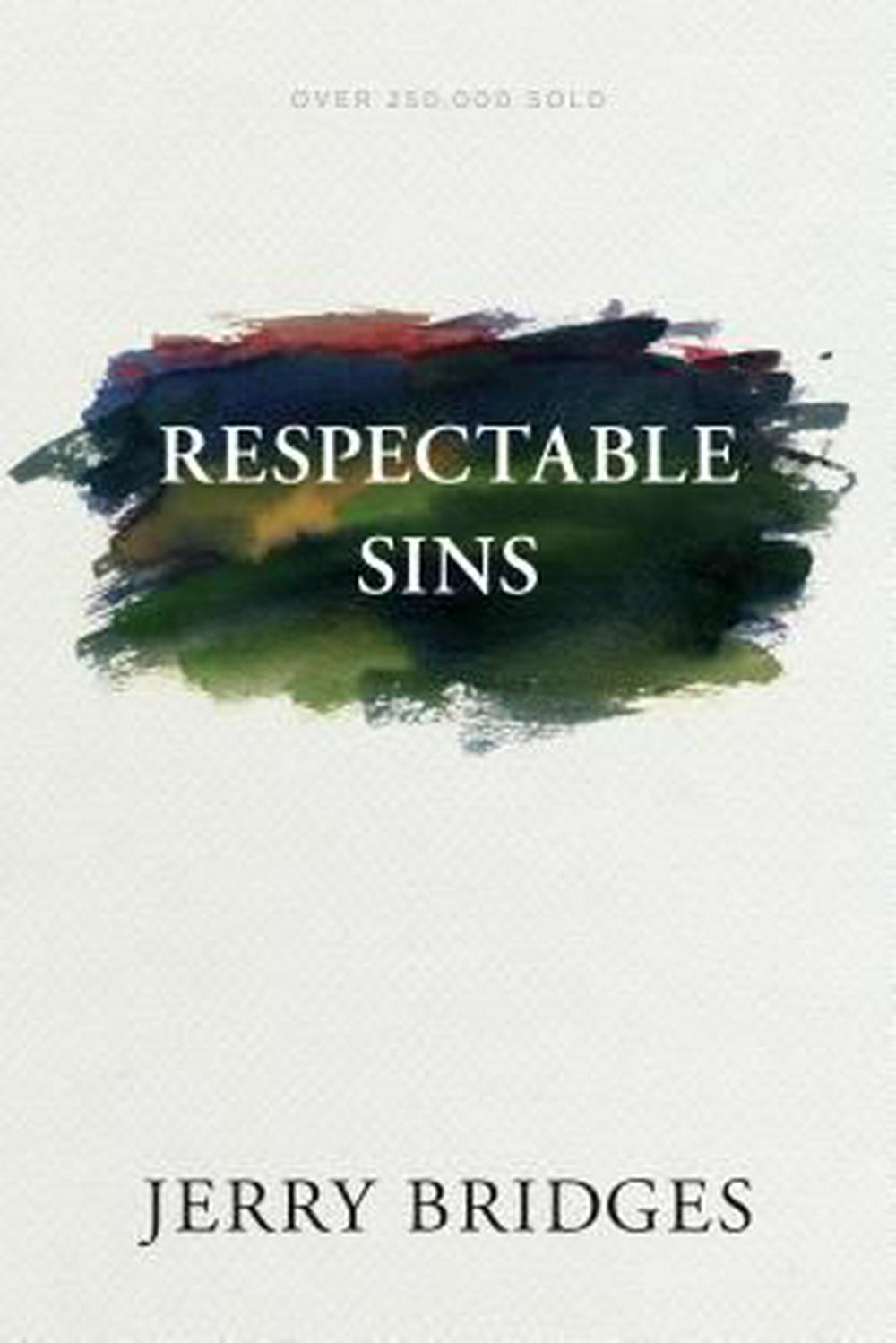 Respectable Sins by Jerry Bridges, ISBN: 9781631468339