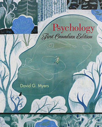 Psychology: First Canadian Edition & Study Guide by Professor David G Myers, ISBN: 9781429203609