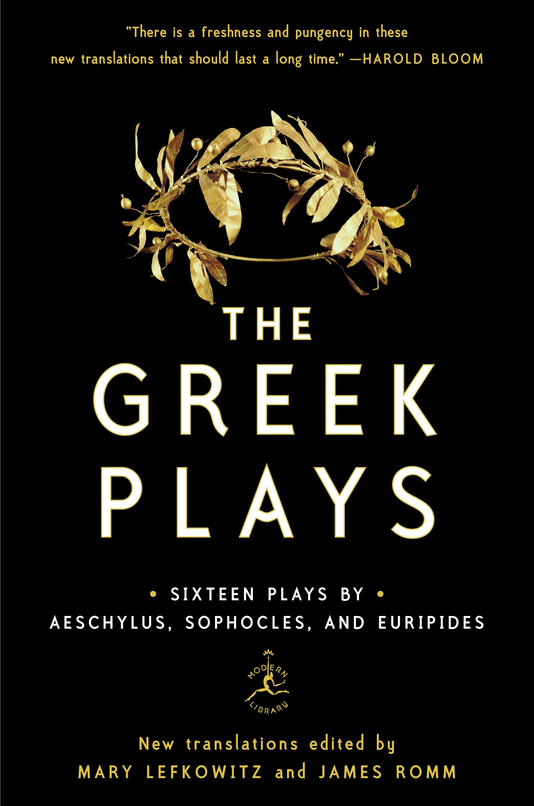 The Greek Plays: Sixteen Plays by Aeschylus, Sophocles, and Euripides (Modern Library Classics (Paperback))
