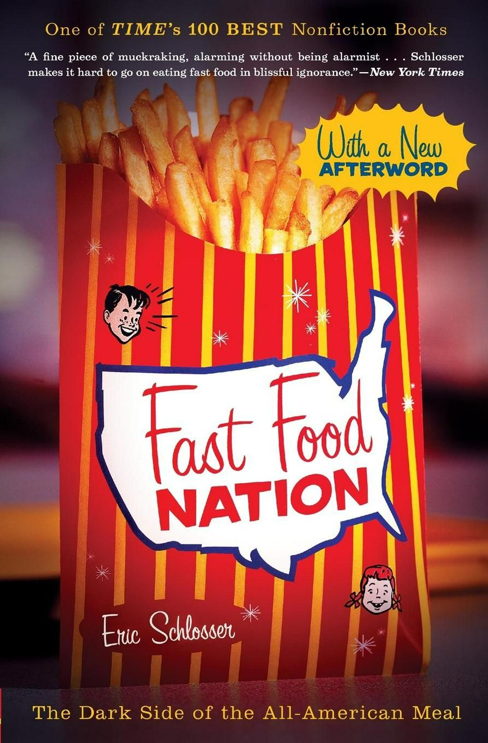 Fast Food Nation by Eric Schlosser, ISBN: 9780547750330