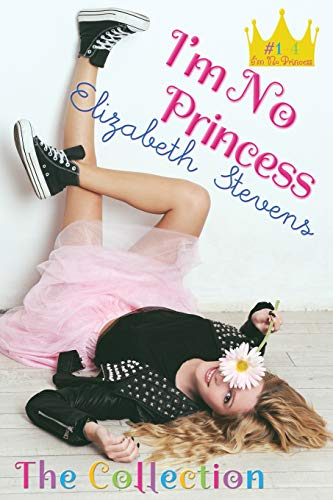 I'm No Princess: The Collection (Parts 1 - 4)