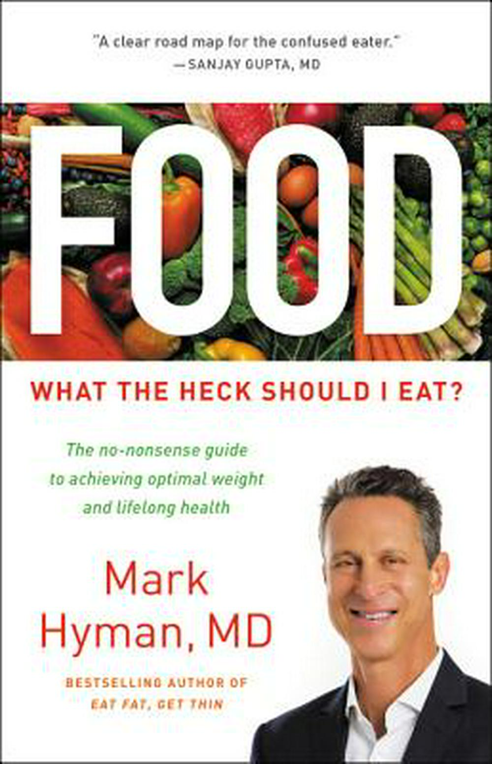 FoodThe No-Nonsense Guide to What You Should--And S...