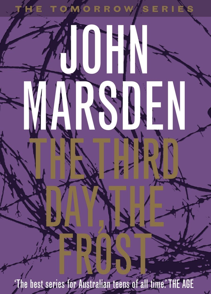 The Third Day, the Frost: Tomorrow Series 3 by John Marsden, ISBN: 9780330363914