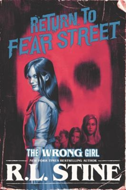 The Wrong Girl by R.L. Stine, ISBN: 9780062694270