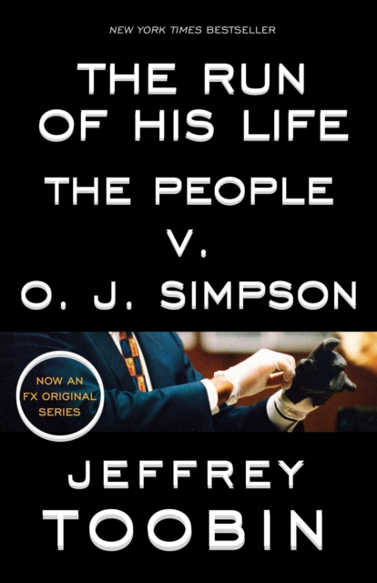 Run of His Life - The People v. O.J. Simpson
