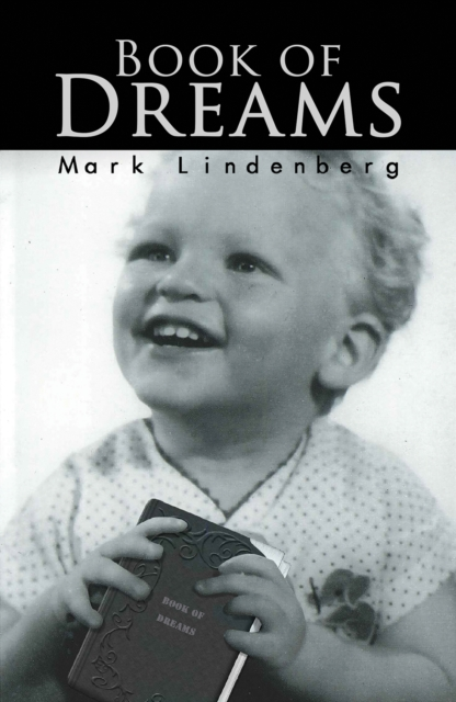 Book Of Dreams by Mark Lindenberg, ISBN: 9781788488990