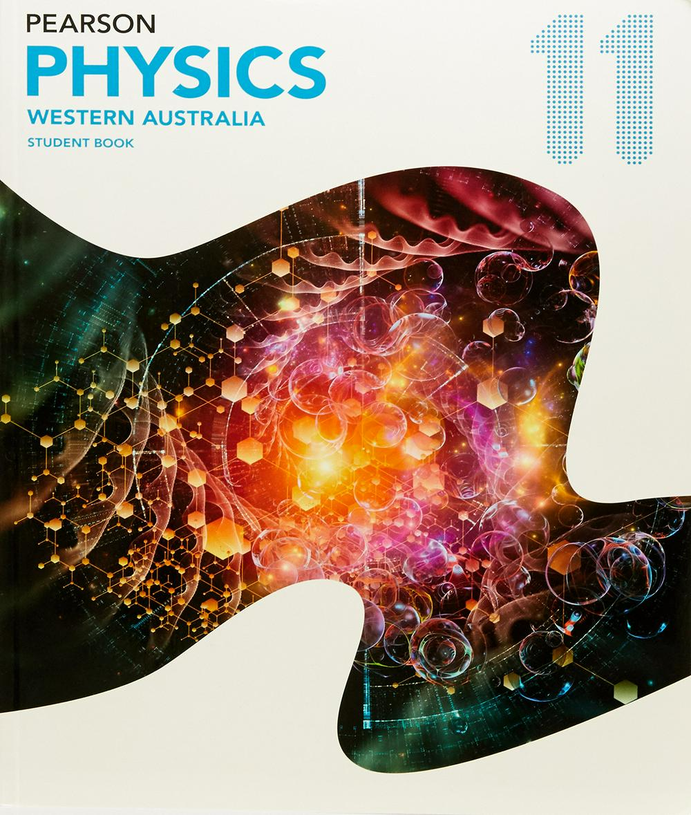 Pearson Physics 11 Western Australia Student Book with Reader+