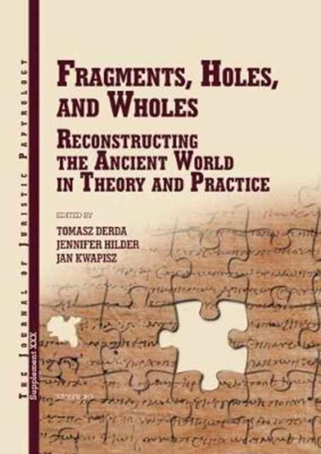 Fragments, Holes, and Wholes