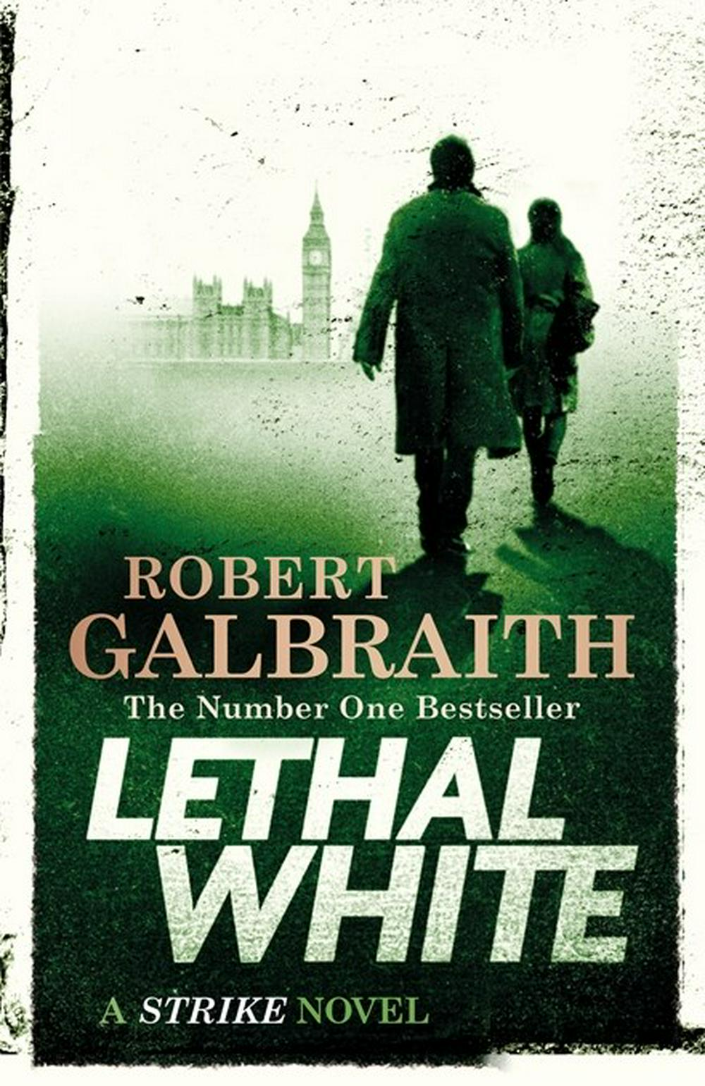 Lethal WhiteThe Cormoran Strike Series: Book 4