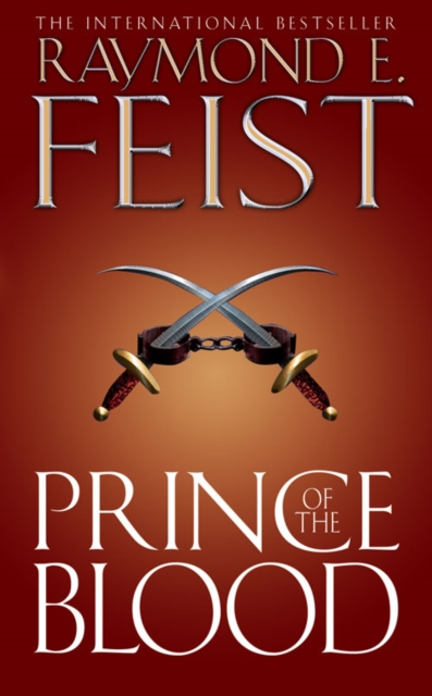 Prince of the Blood by Raymond E. Feist, ISBN: 9780007176168