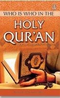 Who is Who in The Holy Qur'an