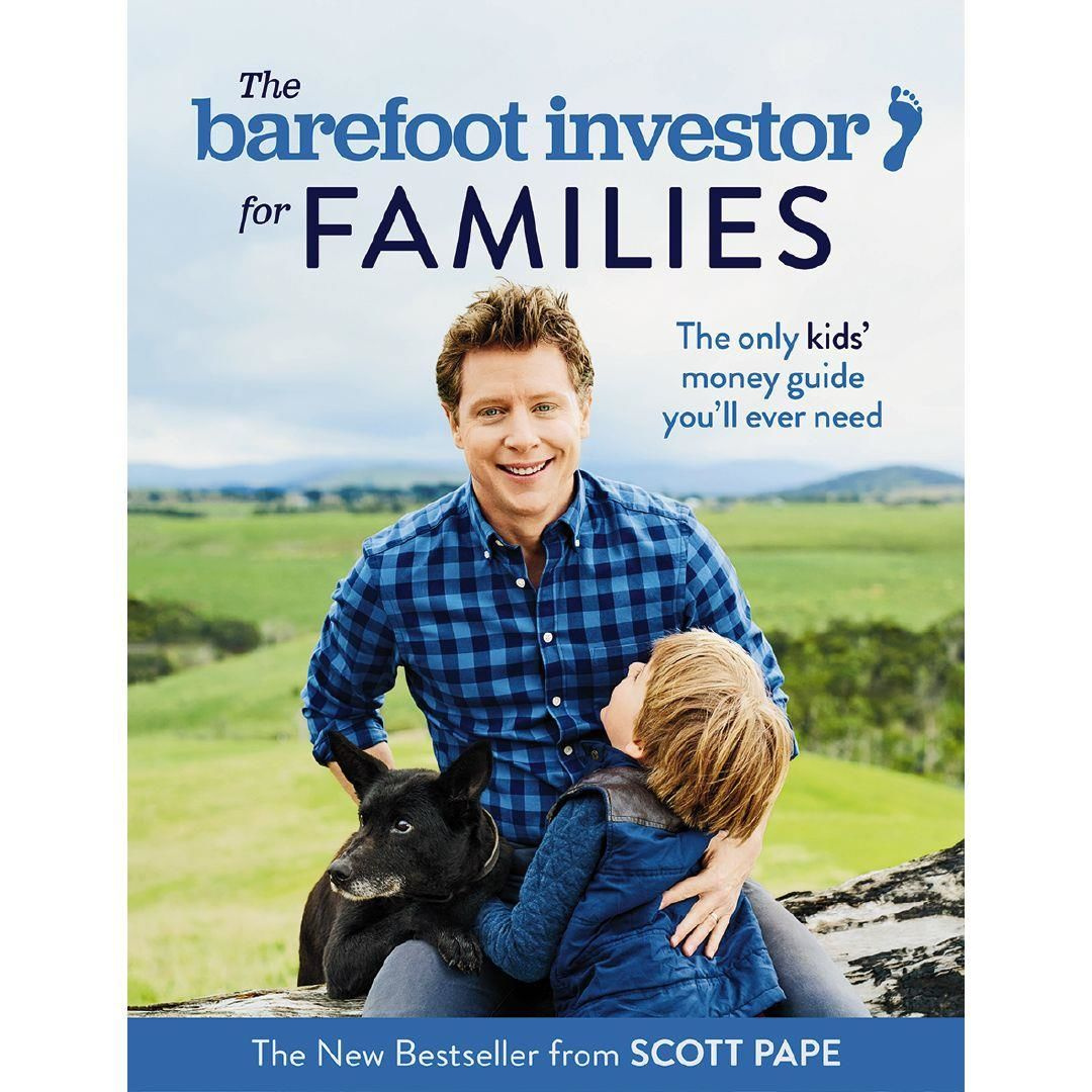The Barefoot Investor for Families by Scott Pape, ISBN: 9781460756874