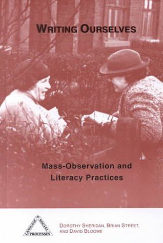 Writing Ourselves: Mass-observation and Literacy Practices