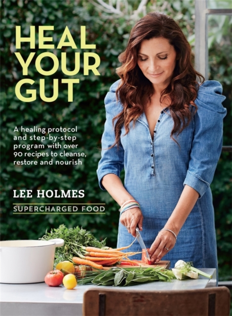Supercharged Food Heal Your Gut