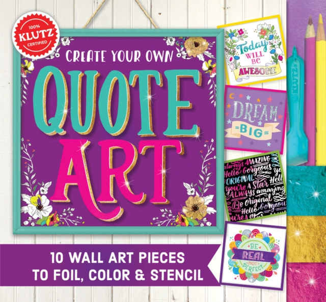 Create Your Own Quote ArtKlutz