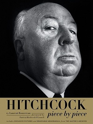 Hitchcock, Piece by Piece by Laurent Bouzereau, ISBN: 9780810996014