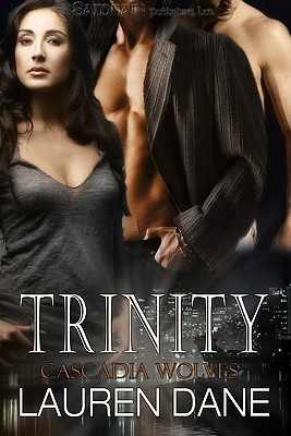 Trinity by Lauren Dane, ISBN: 9781605047973