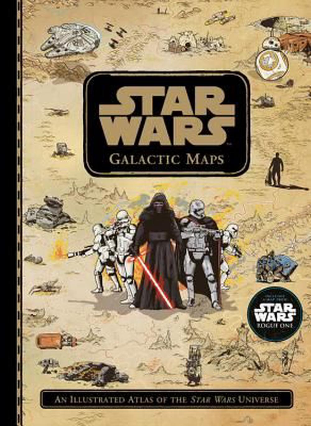 Star Wars Galactic MapsAn Illustrated Atlas of the Star Wars Universe