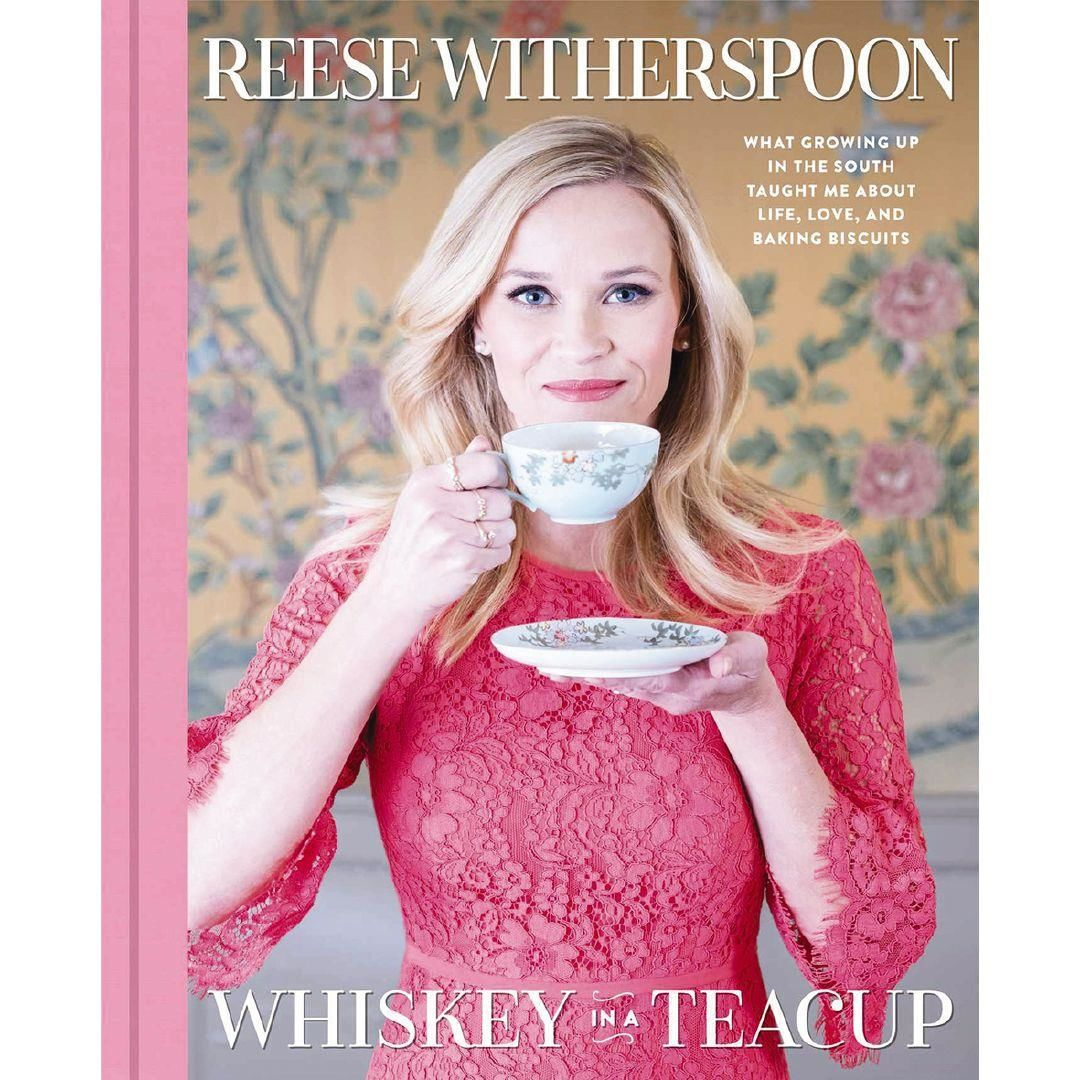 Whisky in a Teacup by Reese Witherspoon, ISBN: 9781501166273