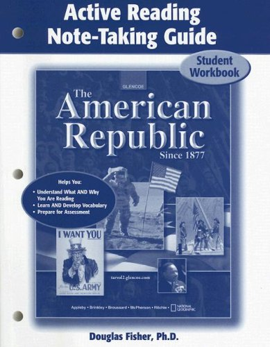 The American Republic Since 1877: Active Reading Note-Taking Guide