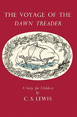 The Voyage of the Dawn Treader by C. S. Lewis, ISBN: 9780007360819